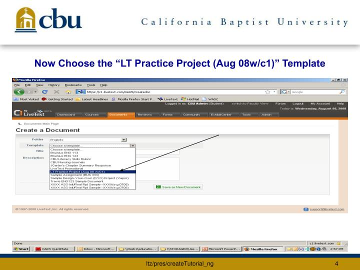 "Now Choose the ""LT Practice Project (Aug 08w/c1)"" Template"