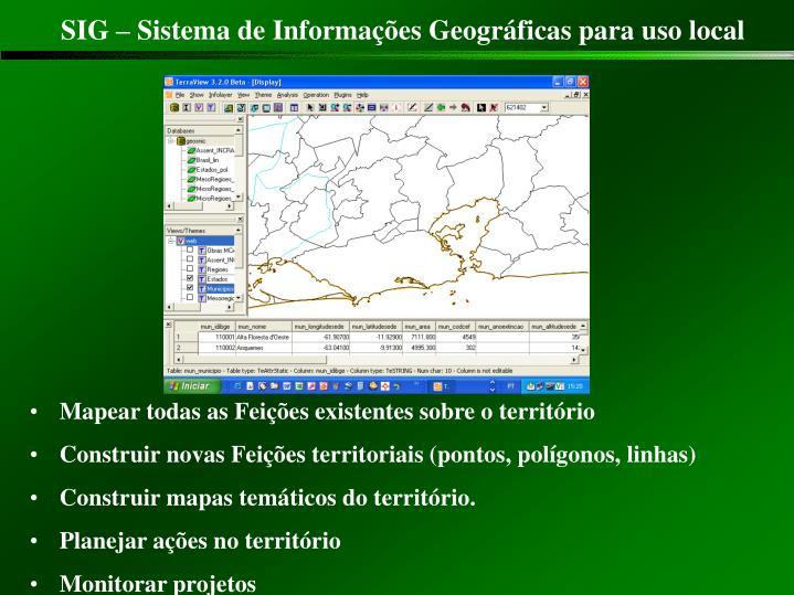 SIG – Sistema de Informações Geográficas para uso local