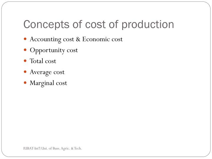 Concepts of cost of production