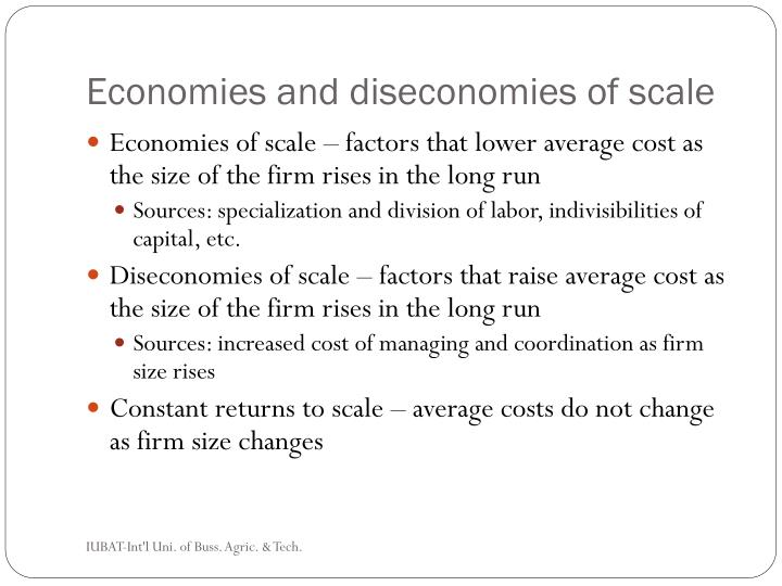 Economies and diseconomies of scale