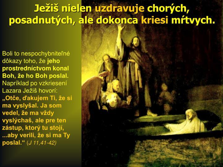 Ježiš nielen