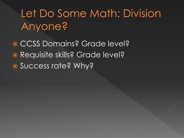 Let Do Some Math: Division Anyone?