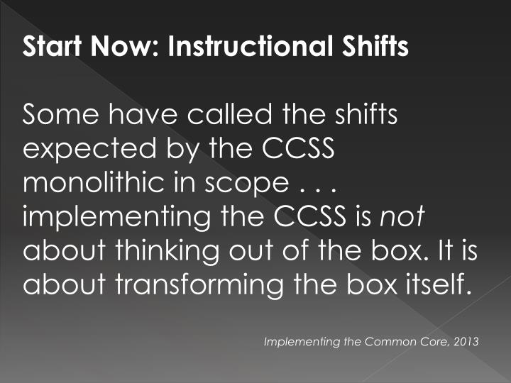 Start Now: Instructional Shifts