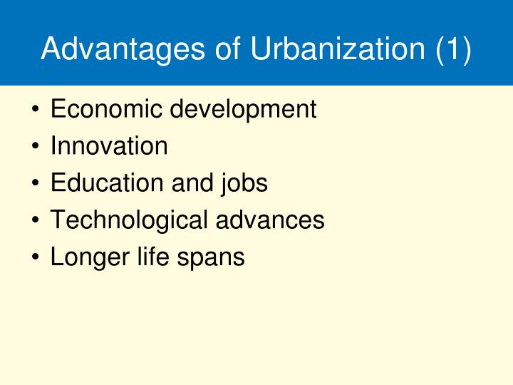 Advantages of Urbanization (1)