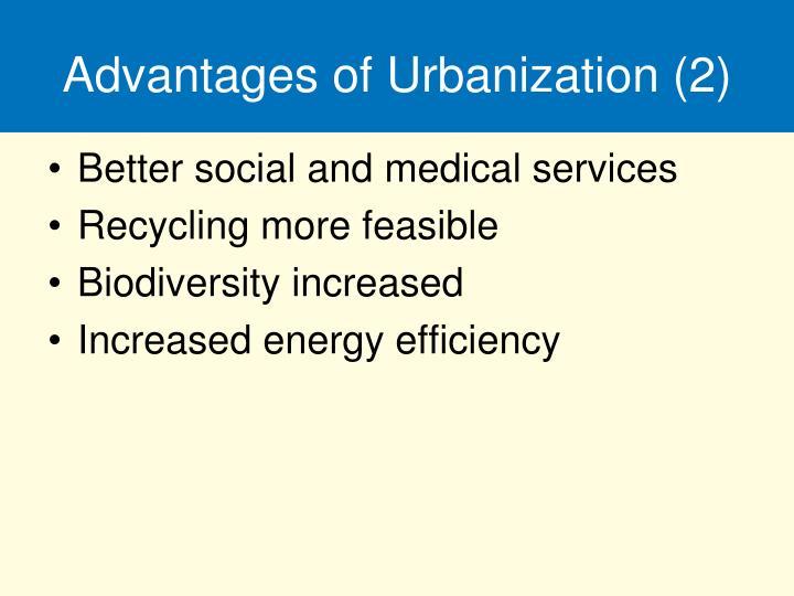 Advantages of Urbanization (2)