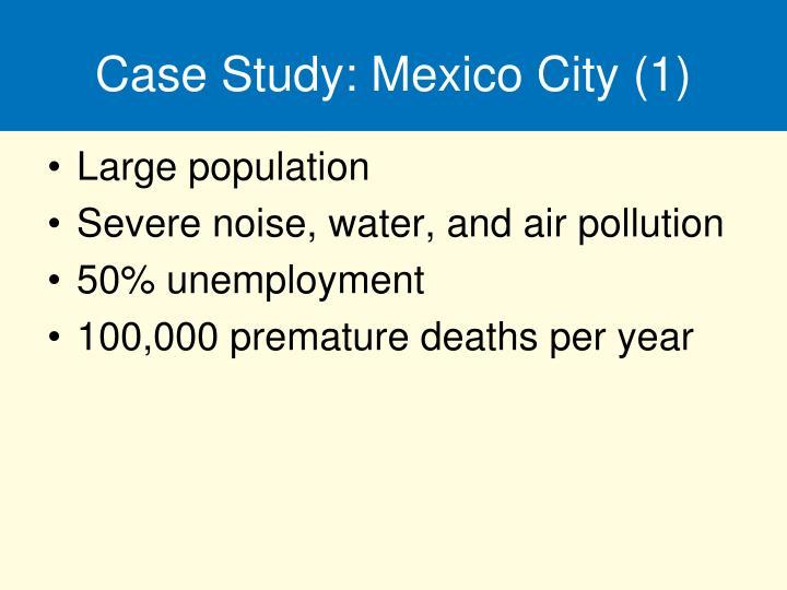 Case Study: Mexico City (1)