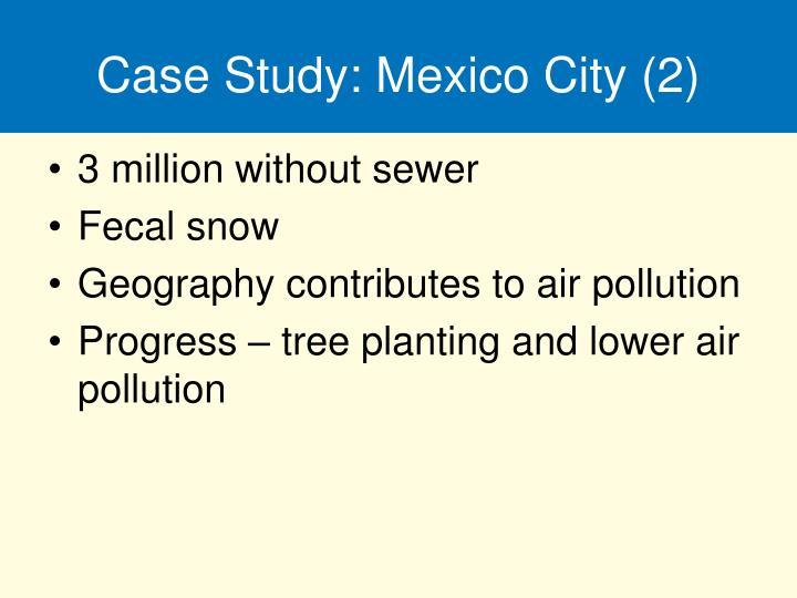 Case Study: Mexico City (2)