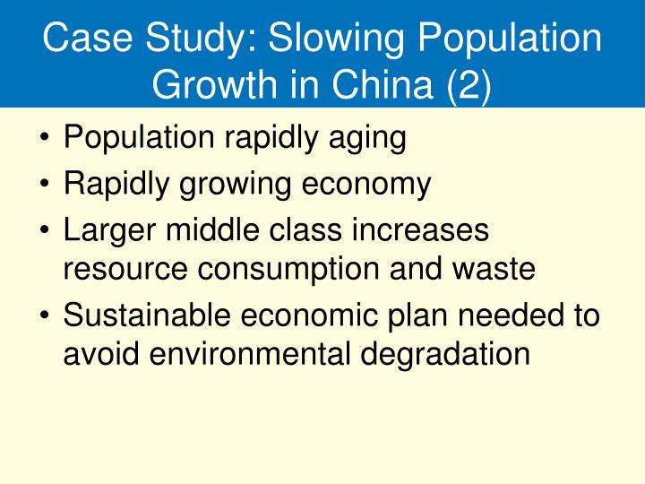 Case Study: Slowing Population Growth in China (2)