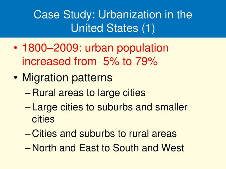 Case Study: Urbanization in the