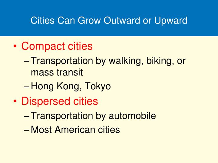 Cities Can Grow Outward or Upward