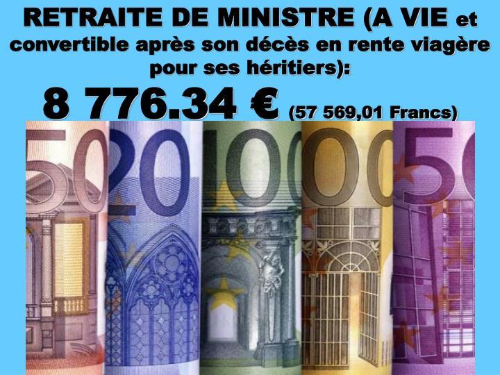 RETRAITE DE MINISTRE (A VIE