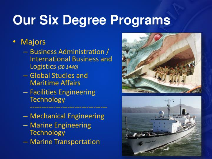 Our Six Degree Programs