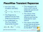 piecewise transient repsonse