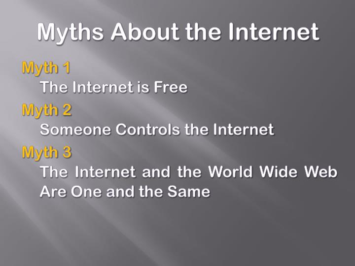 Myths About the Internet