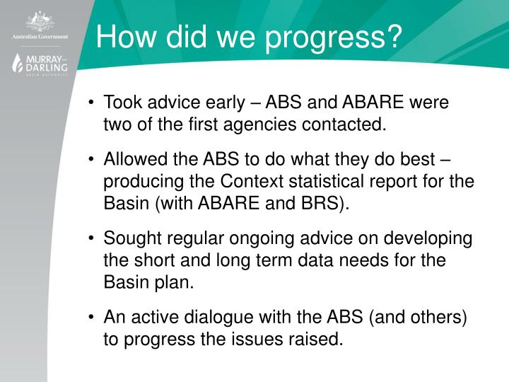 How did we progress?