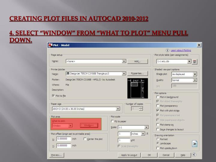 CREATING PLOT FILES IN AUTOCAD 2010-2012