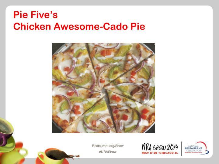 Pie Five's