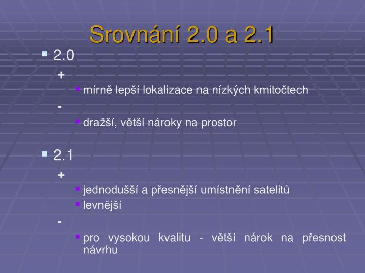 Srovnání 2.0 a 2.1