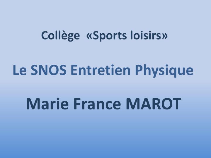 Collège  «Sports loisirs»