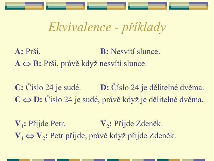 Ekvivalence - příklady