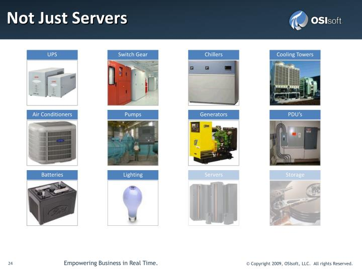 Not Just Servers