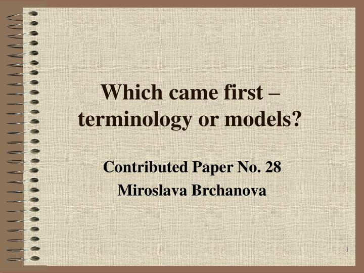 which came first terminology or models