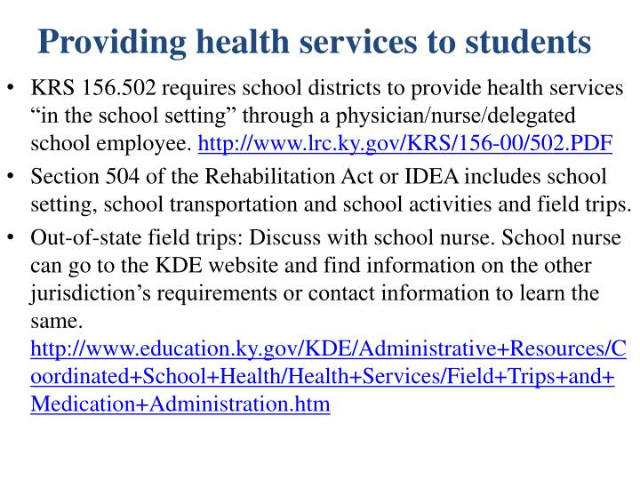 Providing health services to students