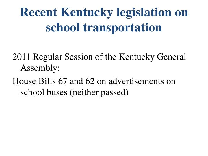Recent Kentucky legislation on school transportation