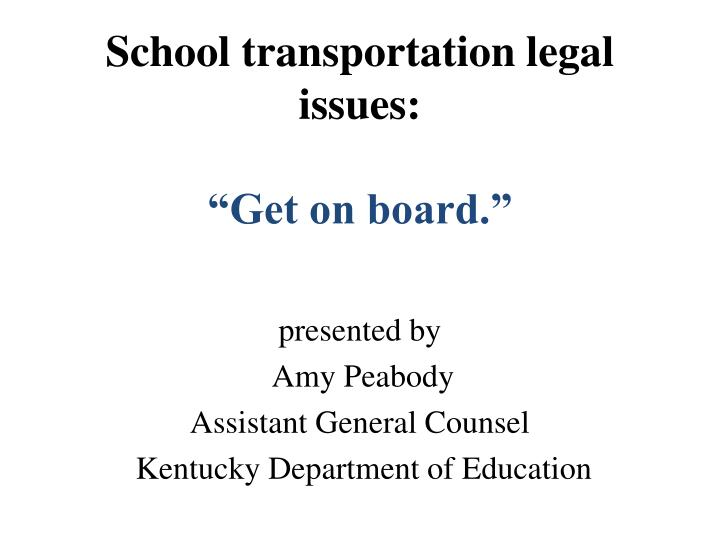 School transportation legal issues: