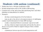 students with autism continued