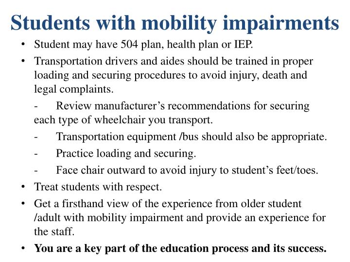 Students with mobility impairments