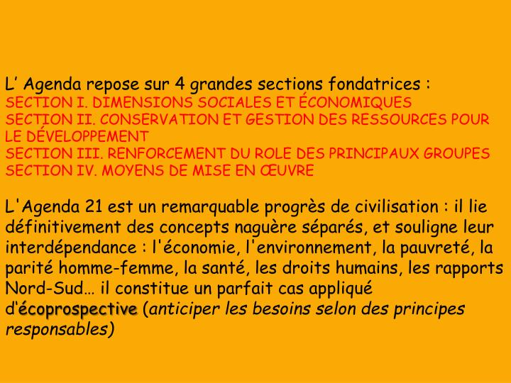 L' Agenda repose sur 4 grandes sections fondatrices :