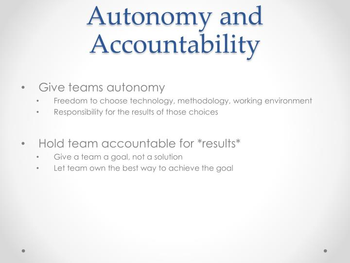 Autonomy and Accountability