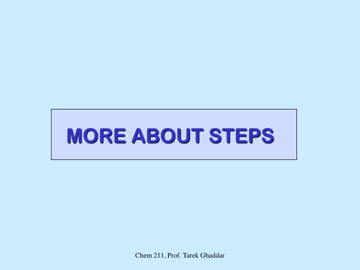 MORE ABOUT STEPS