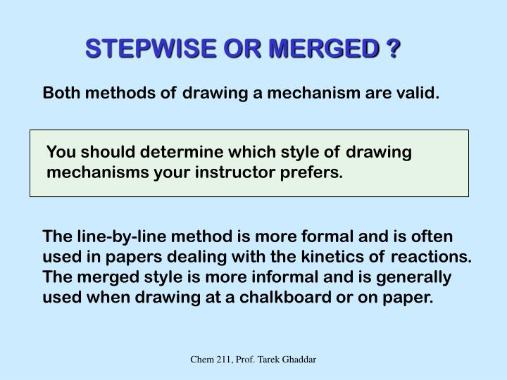 STEPWISE OR MERGED ?