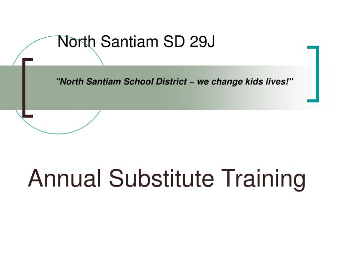 Annual substitute training