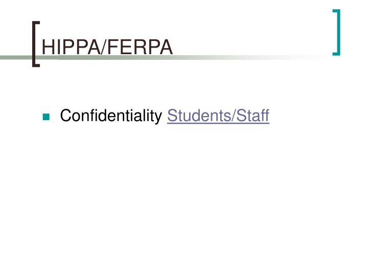 HIPPA/FERPA