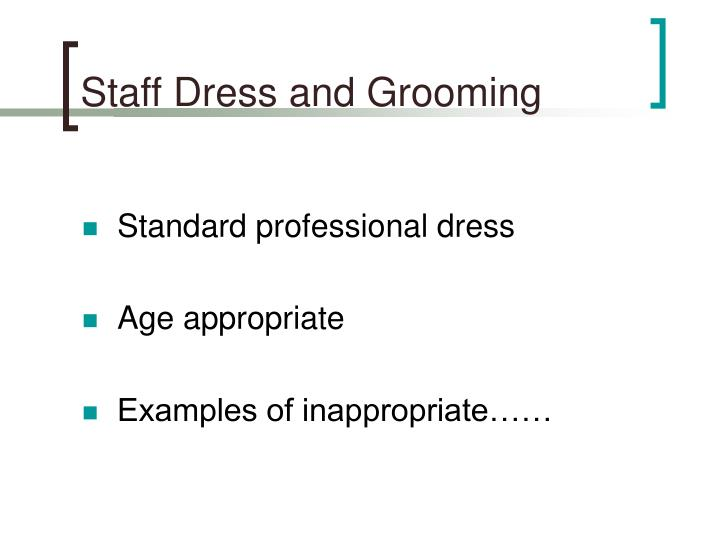 Staff Dress and Grooming