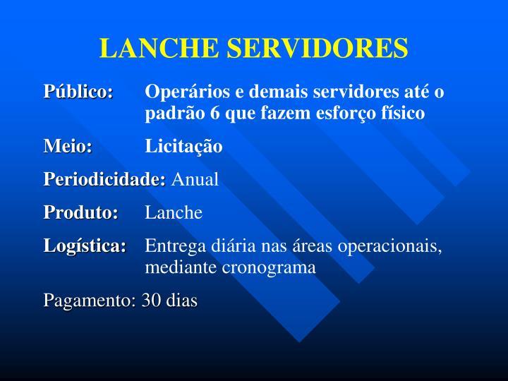 LANCHE SERVIDORES
