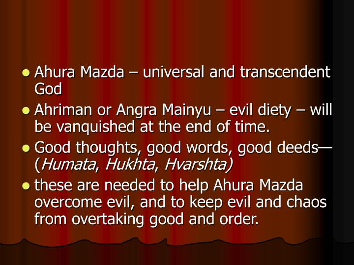 Ahura Mazda – universal and transcendent God