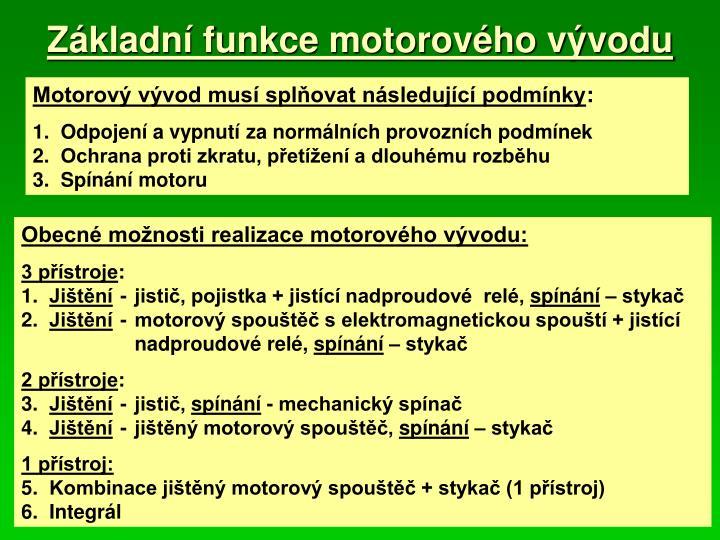 Základní funkce motorového vývodu
