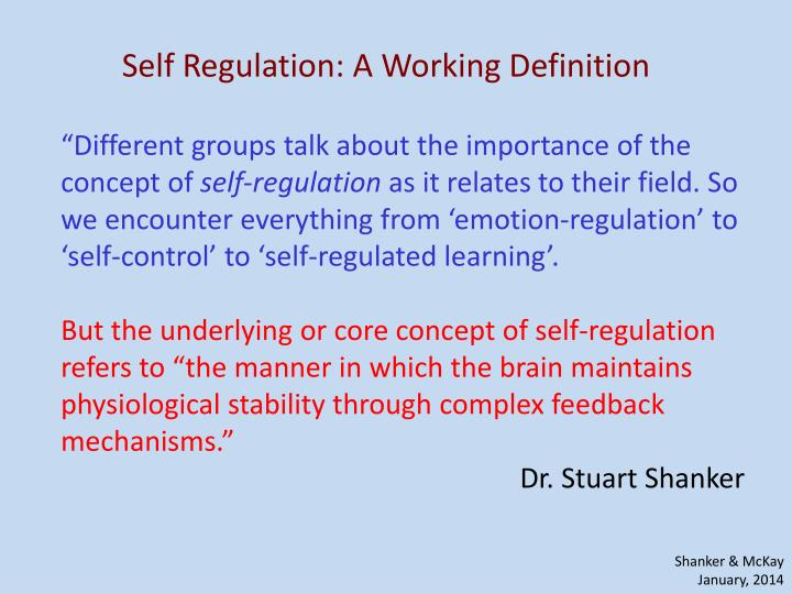Self Regulation: A Working Definition