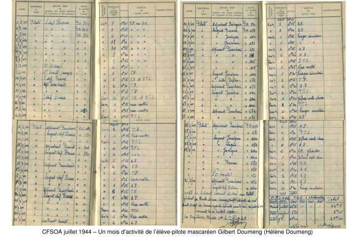CFSOA juillet 1944 – Un mois d