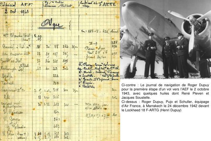 Ci-contre : Le journal de navigation de Roger Dupuy pour la première étape d