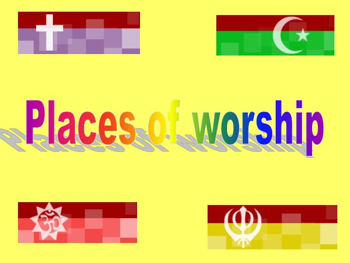 Places of worship