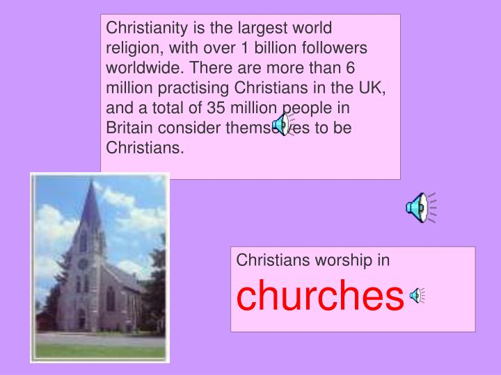 Christians worship in