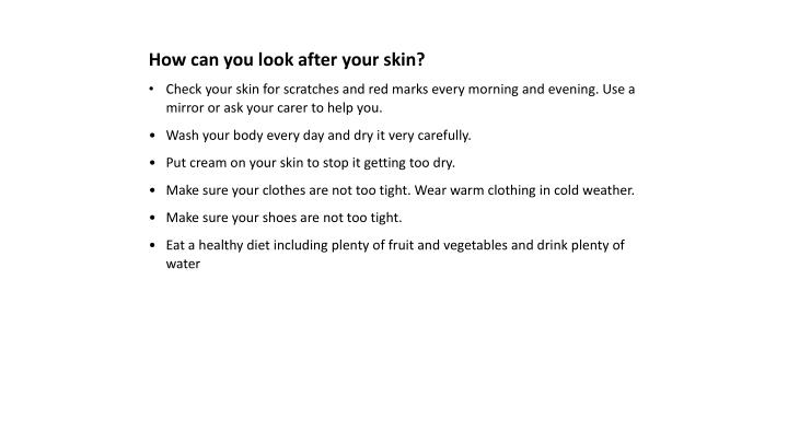 How can you look after your skin?