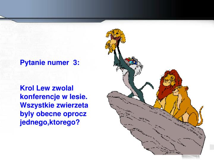 Pytanie numer  3: