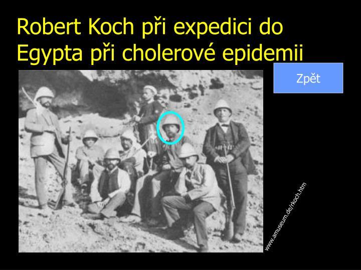Robert Koch při expedici do Egypta při cholerové epidemii