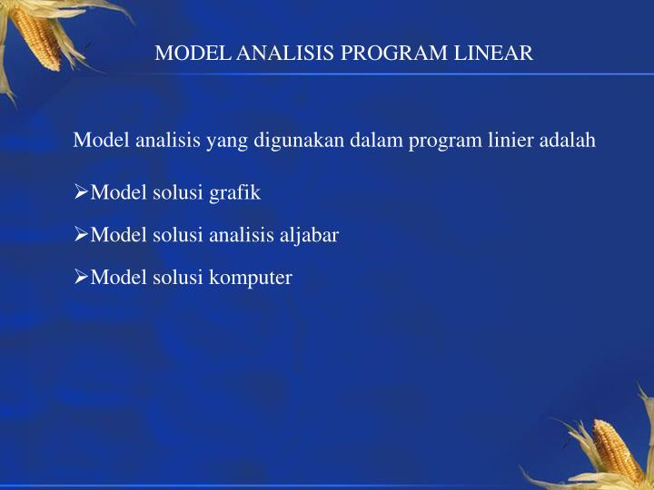 MODEL ANALISIS PROGRAM LINEAR